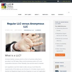 Regular LLC versus Anonymous LLC