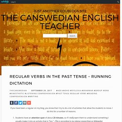 Regular Verbs in the Past Tense – Running Dictation – The Canswedian English Teacher
