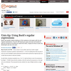 Unix tip: Using Bash's regular expressions
