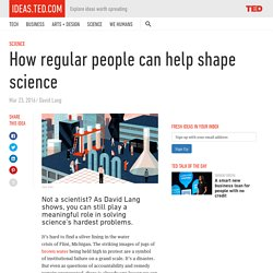 How regular people can help shape science