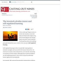 The inverted calculus course and self-regulated learning - Casting Out Nines