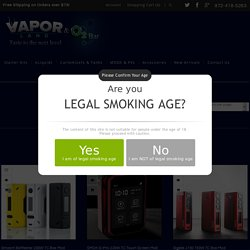Buy Ecigarettes Mods Online - Regulated