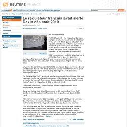 Le régulateur français avait alerté Dexia dès août 2010