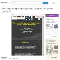 ⭐Vision, régulation posturale et double tâche chez les enfants dyslexiques