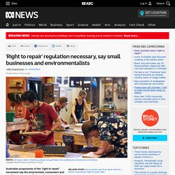 'Right to repair' regulation necessary, say small businesses and environmentalists