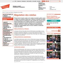 Régulation des médias · Ce que nous faisons