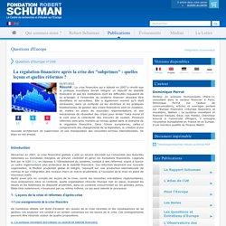 """La régulation financière après la crise des """"subprimes"""" : quelles leçons et quelles réformes ?"""