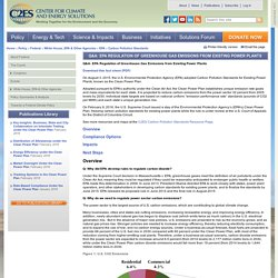 Q&A: EPA Regulation of Greenhouse Gas Emissions from Existing Power Plants