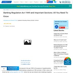 Banking Regulation Act 1949 and Important Sections: All You Need To Know