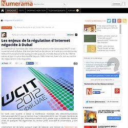 Les enjeux de la régulation d'Internet négociée à Dubaï