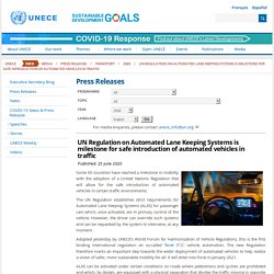 UN Regulation on Automated Lane Keeping Systems is milestone for safe introduction of automated vehicles in traffic 