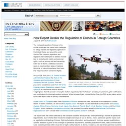 New Report Details the Regulation of Drones in Foreign Countries