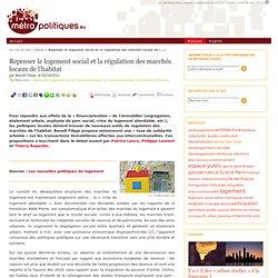 Repenser le logement social et la régulation des marchés locaux de l'habitat