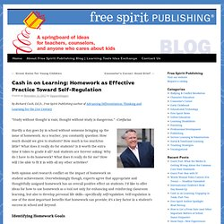 Cash in on Learning: Homework as Effective Practice Toward Self-Regulation