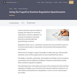 Using the Cognitive Emotion Regulation Questionnaire (ERQ)