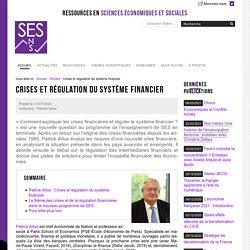 Crises et régulation du système financier