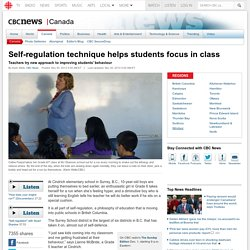 Self-regulation technique helps students focus in class - Canada