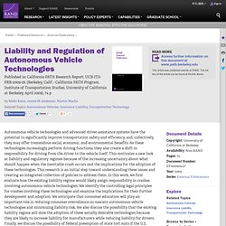 Liability and Regulation of Autonomous Vehicle Technologies