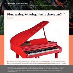 How Does Piano Regulation in Wellingborough Work?