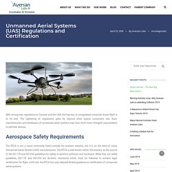 Unmanned Aerial Systems (UAS) Regulations and Certification