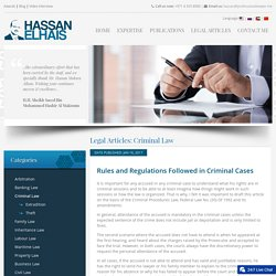 Rules and Regulations Followed In Criminal Cases - Professional Lawyer