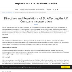 Directives and Regulations of EU Affecting the UK Company Incorporation