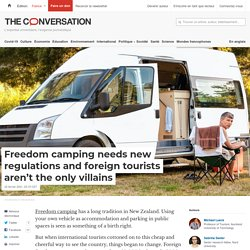 Freedom camping needs new regulations and foreign tourists aren't the only villains