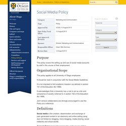 Social Media Policy, Policies & Regulations, University of Otago, New Zealand