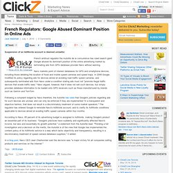 French Regulators: Google Abused Dominant Position in Online Ads - ClickZ