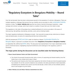 Regulatory Ecosystem in Bengaluru Mobility - Round Table-B.MOBILE