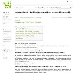 Introducción a la rehabilitación sostenible en Construcción sostenible - wiki EOI de documentación docente