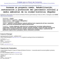 Ourense un proyecto común. Rehabilitación, restauración y protección del patrimonio cultural y medio ambiental de la ciudad histórica (España)