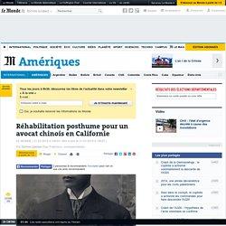 Réhabilitation posthume pour un avocat chinois en Californie