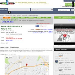 Portera Rehabilitation in Temple Hills, MD 20748 Directions and Hours and Reviews