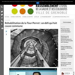 Réhabilitation de la Tour Perret : un défi qui fait cause commune – Grenoble, une ville pour tous