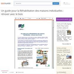 Un guide pour la Réhabilitation des maisons individuelles : rénover avec le bois - PDF