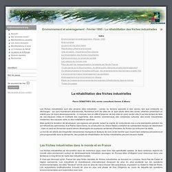 La réhabilitation des friches industrielles - Page 6