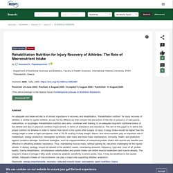 Rehabilitation Nutrition for Injury Recovery of Athletes: The Role of Macronutrient Intake