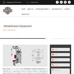 Rehabilitation Equipment Manufacturers, Rehabilitation Gym Equipment