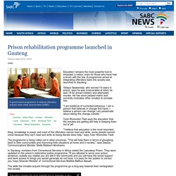 Prison rehabilitation programme launched in Gauteng:Friday 4 April 2014