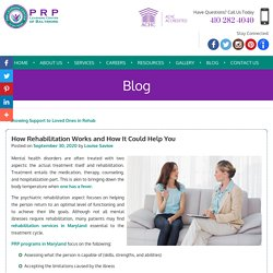 How Rehabilitation Works and How It Could Help You