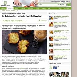 Der perfekte Reibekuchen - Beliebter Kartoffelklassiker mit vielen Namen