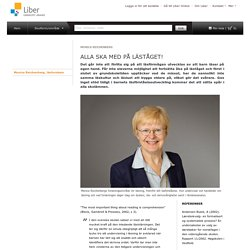Monica Reichenberg, läsforskare Författarkrönikor Grundskola kampanj Kampanjer Liber