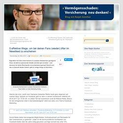 Social-Media-Marketing: 5 Tipps für mehr Reichweite Ralph Günther Blog – Versicherung neu denken