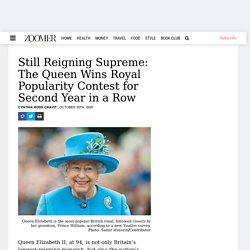 Still Reigning Supreme: The Queen Wins Royal Popularity Contest for Second Year in a Row - Everything Zoomer