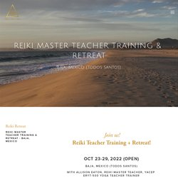 Reiki Teacher Training — Allison Eaton ॐ