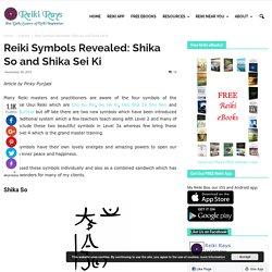 Reiki Symbols Revealed: Shika So and Shika Sei Ki