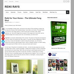 Reiki for Your Home – The Ultimate Feng Shui