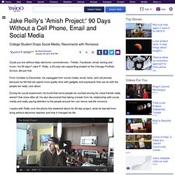 Jake Reilly's 'Amish Project:' 90 Days Without a Cell Phone, Email and Social Media