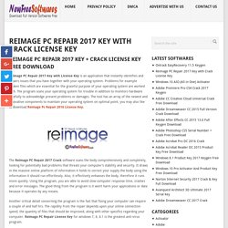 Reimage PC Repair 2017 Key with Crack License Key